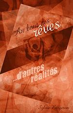Livre: Au bout des rêves, d'autres réalités